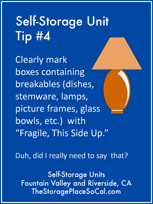 Self-Storage Tip 4: Clearly mark boxes containing breakables.