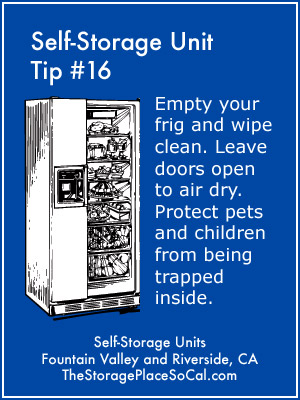 Self-Storage Tip 16: Empty your frig and wipe clean.